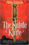 The Subtle Knife - Philip Pullman