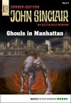 John Sinclair Sonder-Edition - Folge 009: Ghouls in Manhattan - Jason Dark