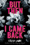 But Then I Came Back - Estelle Laure