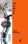 Zen Kaçıkları - Jack Kerouac