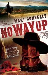 No Way Up (The Cimarron Legacy) - Mary Connealy