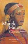 Cipora (Biblijos moterys) - Marek Halter, Romualda Mataitytė