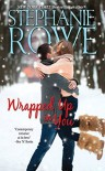 Wrapped Up In You (A Mystic Island Christmas) - Stephanie Rowe