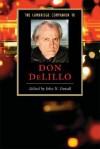 The Cambridge Companion to Don DeLillo (Cambridge Companions to Literature) - John Duvall