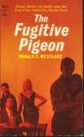 The Fugitive Pigeon - Donald E Westlake