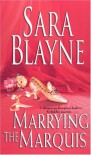Marrying The Marquis - Sara Blayne