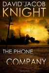 The Phone Company - David Jacob Knight