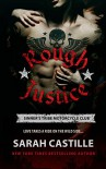 Rough Justice (The Sinner's Tribe Motorcycle Club) - Sarah Castille
