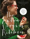 The Extra Virgin Kitchen: Recipes for Wheat-Free, Sugar-Free and Dairy-Free Eating - Susan Jane White