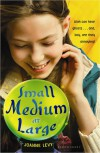 Small Medium at Large - Joanne Levy