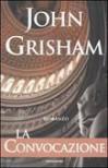 La convocazione - John Grisham, Tullio Dobner