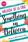 Something in Between - Melissa  de la Cruz