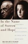 In the Name of Sorrow and Hope - Noa Ben Artzi-Pelossof