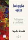 Pedagogika ogólna - Bogusław Śliwerski