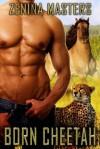Born Cheetah - Zenina Masters