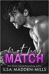 Not My Match (The Game Changers #2) - Ilsa Madden-Mills