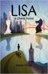 Lisa: A Chess Novel - Jesse Kraai