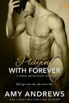 Playing with Forever (Sydney Smoke Rugby Series) (Volume 4) - Amy Andrews