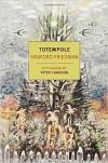 Totempole - Sanford Friedman