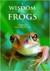 Wisdom of Frogs - Franchesca Ho Sang (Compiler)