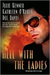 Hell with the Ladies -