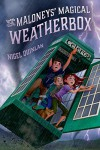 The Maloneys' Magical Weatherbox - Nigel Quinlan