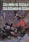 The Gods of Mars / The Warlord of Mars - Edgar Rice Burroughs