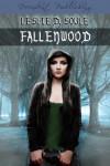 Fallenwood - Leslie Soule