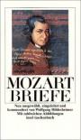 Briefe. - Wolfgang Amadeus Mozart, Wolfgang Hildesheimer