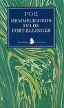 Hemmelighedsfulde fortællinger - Edgar Allan Poe
