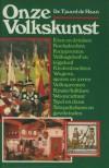 Onze Volkskunst (Hardcover) - Tjaard W. R. de Haan