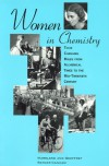Women in Chemistry: Their Changing Roles from Alchemical Times to the Mid-Twentieth Century - Marelene F. Rayner-Canham