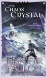 The Chaos Crystal - Jennifer Fallon