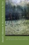 Bones Buried in the Dirt - David S. Atkinson