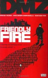DMZ, Vol. 4: Friendly Fire - Nathan Fox, Riccardo Burchielli, Brian Wood