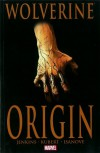 Wolverine: Origin - Paul Jenkins, Joe Quesada, Bill Jemas, Andy Kubert