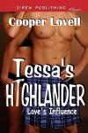 Tessa's Highlander [Love's Influence 1] (Siren Publishing Classic) - Cooper Lovell