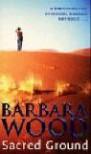 Sacred Ground - Barbara Wood