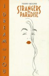 Strangers in Paradise, Volume 2: I Dream of You - Terry Moore