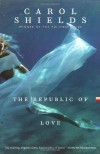 The Republic of Love - Carol Shields
