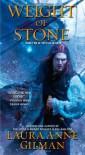 Weight of Stone (Vineart War #2) - Laura Anne Gilman