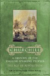The Age of Revolution (A History of the English Speaking Peoples, #3) - Winston Churchill