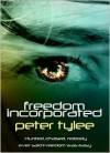 Freedom Incorporated - Peter Tylee