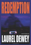 Redemption - Laurel Dewey
