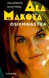Ala Makota Osiemnastka - Małgorzata Budzyńska