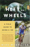 Heft on Wheels: A Field Guide to Doing a 180 - Mike Magnuson