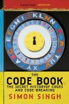 The Code Book: The Secret History of Codes and Code-Breaking - Simon Singh