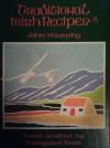 Traditional Irish Recipes - John  Murphy