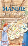 Mandie and the Quilt Mystery - Lois Gladys Leppard