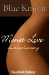 Monet Love, An Erotic Love Story - Blue Knight